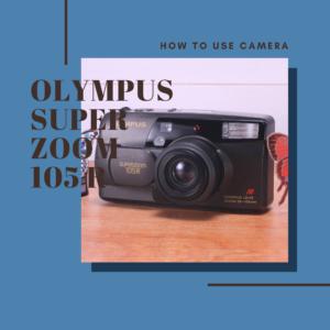 OLYMPUS SUPER ZOOM 105R
