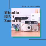 Minolta RIVA ZOOM 90 の使い方