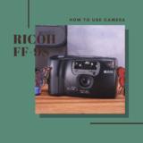RICOH FF-9S の使い方
