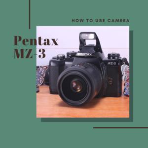 Pentax mz-3