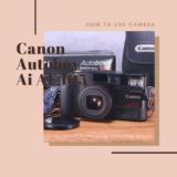 Cano Autoboy Ai AF 105 の使い方