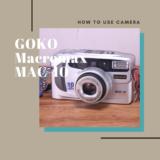 GOKO Macromax MAC-10 の使い方