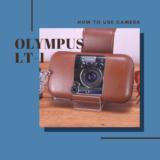 OLYMPUS LT-1 の使い方