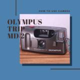OLYMPUS TRIP MD2