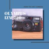 OLYMPUS IZM 220 の使い方