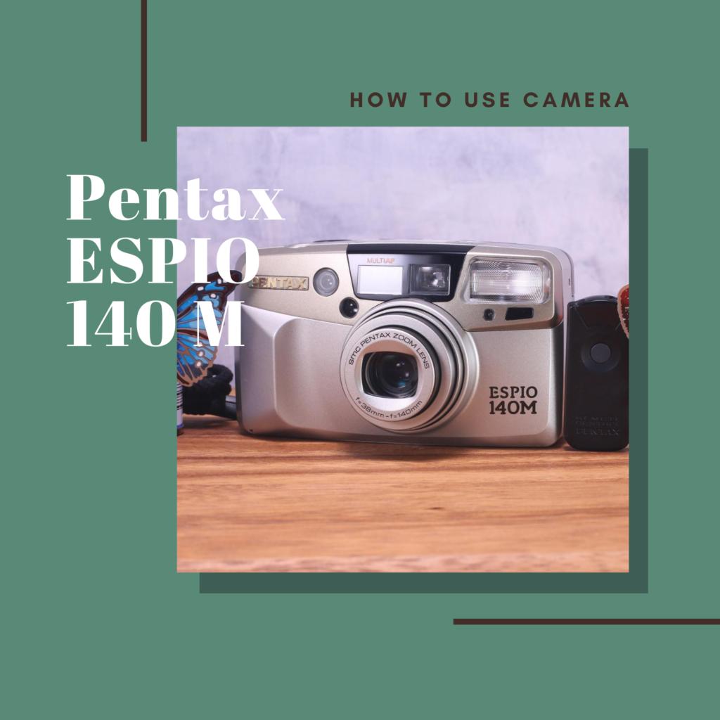 Pentax ESPIO 140M