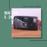 RICOH L-20 の使い方