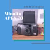 Minolta APEX 70 の使い方