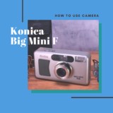 Konica Big Mini Fの使い方