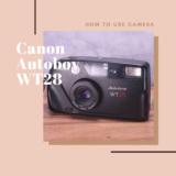 Canon Autoboy WT28の使い方