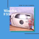 Minolta F35 の使い方